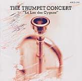 ザ・トランペットコンサート Vol.1 白鳥の湖