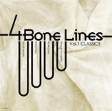 """4 Bone Lines, Vol. 1 """"CLASSICS"""""""