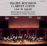 ヴァルター・ブイケンス・クラリネット合奏団 ライブ・イン・ジャパン